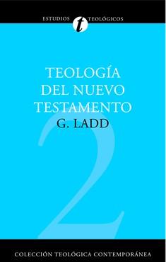 02. Teología del Nuevo Testamento