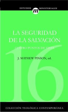 16. La Seguridad de la salvación