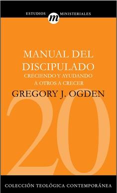 20. Manual del discipulado: Creciendo y ayudando a otros.