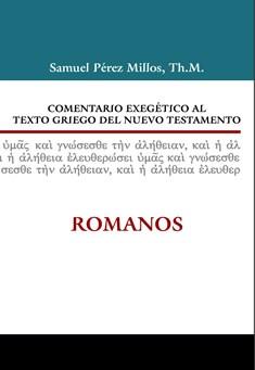 06. Comentario exegético al texto griego del Nuevo Testamento: Romanos