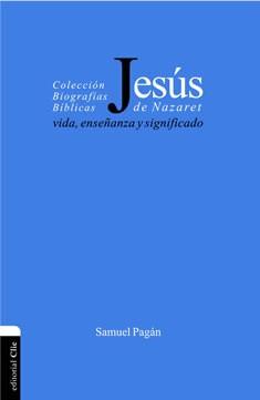 Jesús de Nazaret: Vida enseñanza y significado