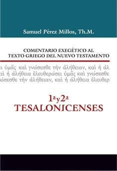 13. Comentario exegético al texto griego del Nuevo Testamento: 1ª y 2ª Tesalonicenses