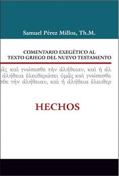 08: Comentario exegético al texto griego del Nuevo Testamento: Hechos