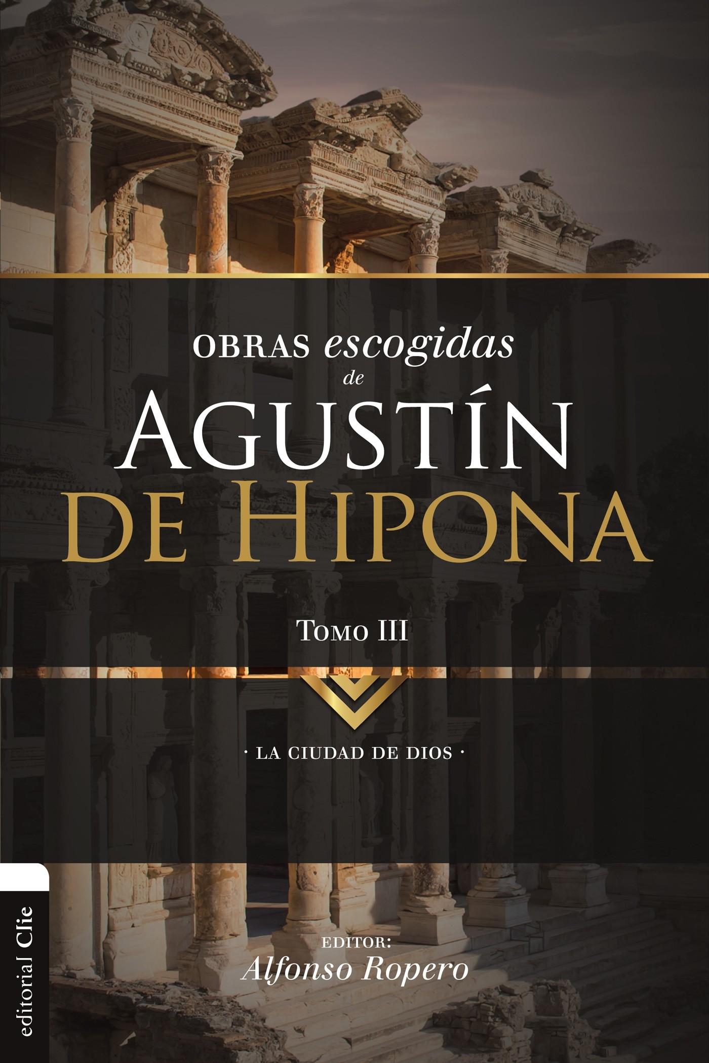 Obras escogidas de Agustín de Hipona Tomo 3