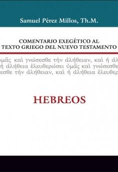 15. Comentario exegético al texto griego del Nuevo Testamento: Hebreos