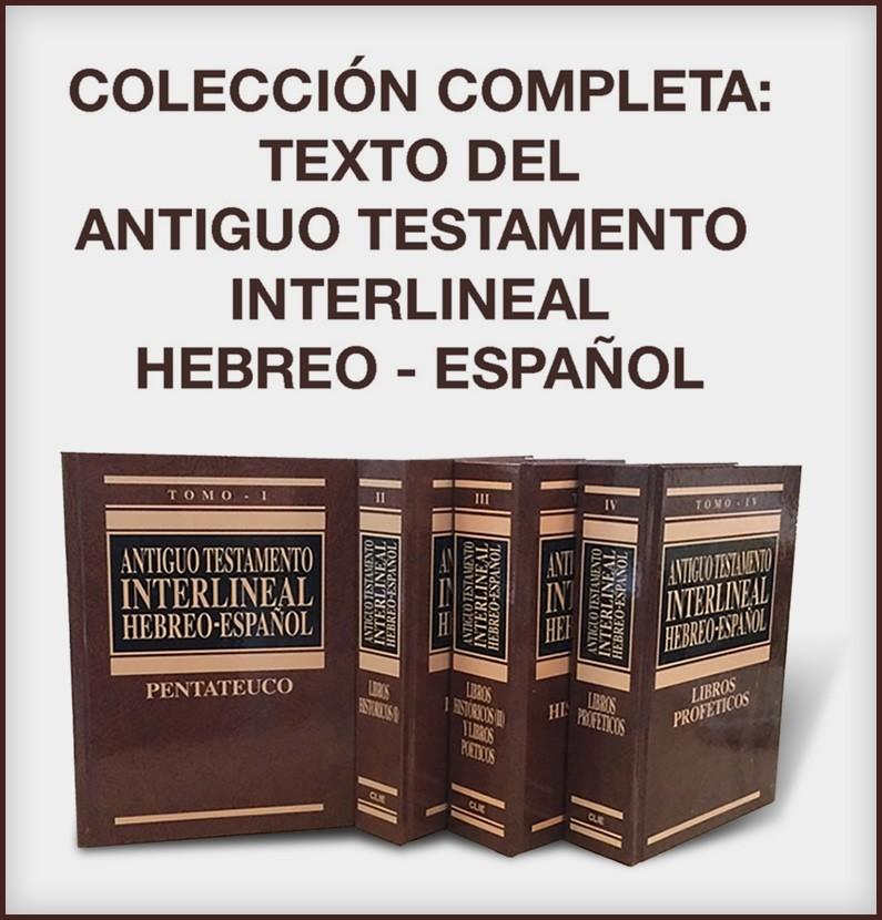 Colección del A.T. Interlineal Hebreo-Español Completa